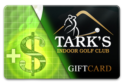 Add Value to your Tark's Indoor Golf Gift Card